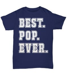 BEST POP EVER tshirt v2  * JUST RELEASED *  Limited Time Only This item is NOT available in stores.  Guaranteed safe checkout: PAYPAL | VISA | MASTERCARD  Click PIC To Order Yours! (Printed, Made, And Shipped From The USA)