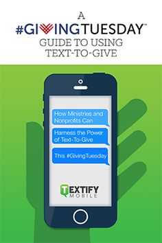 Giving Tuesday Free Guide to Text-To-Give Marketing Campaign #download #givingtuesday #nonprofit #ministry #fundraising #tips #resources