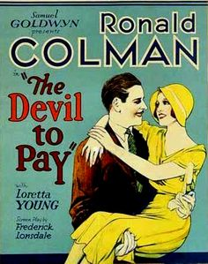 The Devil To Pay! (1930) - Ronald Colman, Loretta Young, Frederick Kerr, Myrna Loy