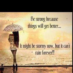 It can't rain forever