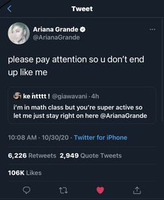 Ariana Tour, Ariana Grande, Math Class, Pay Attention, Love Her, Tours, Social Media, Let It Be, Quotes