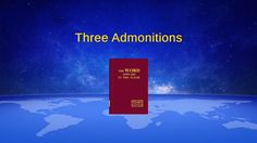 """Almighty God's Word """"Three Admonitions"""" 