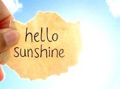 Good morning sunshine! Happy Summer, Summer Fun, Summer Sun, Fun in the Sun, Summertime, Summer!
