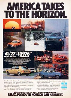 Plymouth Horizon - See the orange one?  That was my first car :)  THanks Dad!