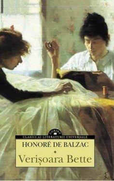Honore de Balzac - Verisoara Bette - Betta, Books, Movies, Movie Posters, Painting, Art, Classic Literature, Character, Art Background