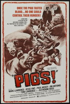 Grindhouse Posters: PIGS