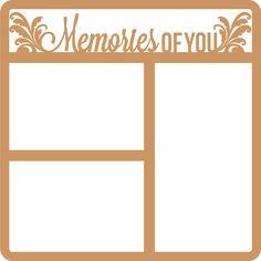 In Memory: Memories Of You 12 x 12 Overlay Laser Die Cut