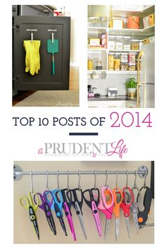Recap of the 10 most popular posts from A Prudent Life - great organizing posts!