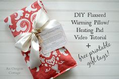 DIY Flaxseed Warming Pillow-Heating Pad make great gifts! Watch the Video Tutorial and download Free Printable Tags here: http://www.anoregoncottage.com/diy-flaxseed-heat-pads-video-and-free-printable-tags/