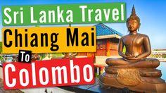 Travel along as we head from Chiang Mai Thailand to Colombo, Sri Lanka! #WanderlustLama #SriLankaTravel #ChiangMai #Adventure #Travel #SriLankaDestinations #Thailand #SriLankaHotels #SriLankaWeather #SriLankaHolidays #SriLankaAir