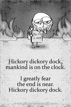 Writer/illustrator Alicia VanNoy Call is creating a series of Apocalyptic Nursery Rhymes that are equal parts cute and disturbing. Creepy Nursery Rhymes, Creepy Poems, Creepy Quotes, Creepy Facts, Dark Nursery, Hickory Dickory Dock, Funny Jokes, Hilarious, Lmfao Funny