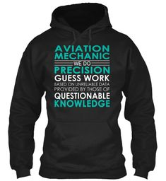 Aviation Mechanic - We Do #AviationMechanic