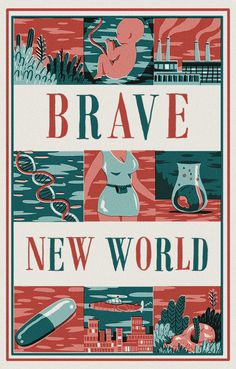 Brave New World. Cover/poster, Andres Lozano.