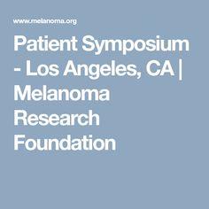 Patient Symposium - Los Angeles, CA | Melanoma Research Foundation