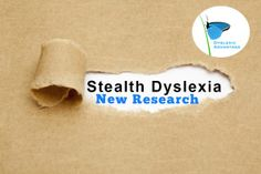 More Research: High Reading Masks Dyslexia in Gifted Children (Stealth Dyslexia) #dyslexia #dyslexicadv