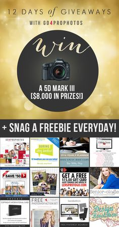 12 Days of Photography Giveaways - Win a 5D Mark III + 12 Other Prizes! And get a FREE DOWNLOAD EVERY DAY (Over $500 in Freebies!)