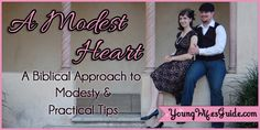 A Heart of Modesty: A Biblical Approach to Modesty and Practical Tips