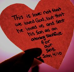 This is love: not that we loved God but that he loved us and sent his Son as an atoning sacrifice for our sins. - 1 John 4:10 #887thebridge #hope #bibleverse http://887thebridge.com/word-of-hope/2014-11-21.html
