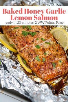 The best Honey, Garlic, and Lemon Baked Salmon in foil that takes less than 20 minutes and is packed with flavor! Healthy, Paleo-friendly, and super delicious. Salmon Dishes, Seafood Dishes, Seafood Recipes, Ww Recipes, Cooking Recipes, Recipies, Dinner Recipes, Low Carb Brasil, Baked Garlic