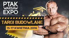 ⬛ PTAK WARSAW EXPO Targi Budowlane – Nadarzyn 15-17.04