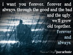 Forever& Always- Parachute <3