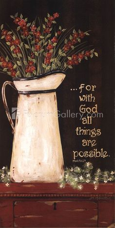To paint for my sister: All Things Are Possible by Jo Moulton art print