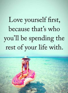 Love yourself Quotes Love yourself first, because that's who you'll be spending the rest of your life with. Love Yourself First, Love Yourself Quotes, Love Quotes, Focus Quotes, Positive Words, Positive Quotes, Best Inspirational Quotes, Motivational Quotes, Stress