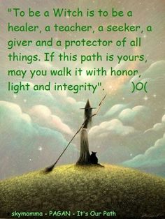 """Magick Wicca Witch Witchcraft: """"To Be a #Witch..."""" by Skymomma -Pagan- It's Our Path.Pinned by The Mystic's Emporium on Etsy"""