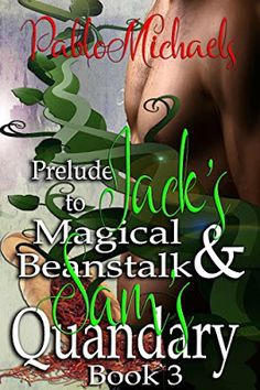 Blak Rayne Blog: Prelude to Jack's Magical Beanstalk and Sam's Quan...