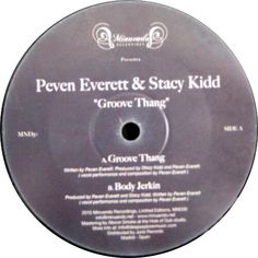 Peven Everett & Stacy Kidd - Groove Thang
