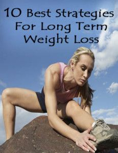 The 10 best strategies for long term weight loss
