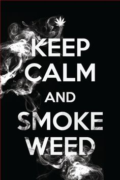 Keep Calm Weed Poster – Bud Posters