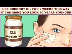 If You Use Coconut Oil For 2 Weeks This Way It Can Make You Look 10 Years Younger. Coconut oil is one of the most beneficial ingredients, especially when it . Face Wrinkles, Prevent Wrinkles, How To Get Rid, How To Remove, Get Rid Of Pores, Blemish Remover, Younger Skin, Lip Moisturizer, Best Anti Aging