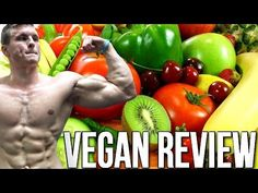 A Bulking Bodybuilders Review of Eating Vegan! (6 Months In) - YouTube