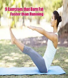 9 Exercises that Burn Fat Faster than Running