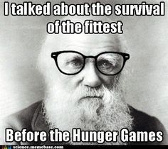 this is cute...but winning the Hunger Games isn't always about being the fittest. just sayin'.