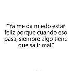 Sad Love Quotes, True Quotes, Book Quotes, Qoutes, Sad Wallpaper, Im Sad, True Feelings, Spanish Quotes, Sentences