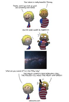 Webcomic: Usually there's so much light pollution in big cities that people can't see the stars at night, so when they experience Satw Comic, Funny Memes, That's Hilarious, Jokes, Fandom, Light Pollution, Stars At Night, Just For Laughs, Funny Comics