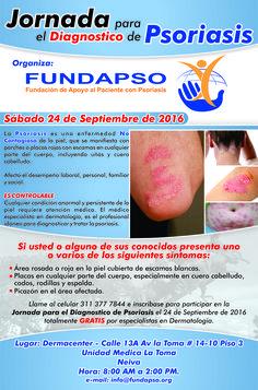 Participa en la Jornada Gratuita para el Diagnostico de la #Psoriasis en #Neiva Sept 24. Informes 3113777844 (2)3358950