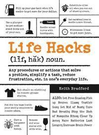 Life Hacks - Keith Bradford
