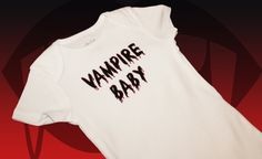 Perfect for the True Blood Baby! (True Blood Vampire Baby - Baby Onesie in Multiple Colors)