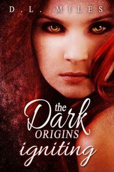 Igniting (The Dark Origins)