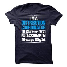 Distribution Coordinator T-Shirts, Hoodies. SHOPPING NOW ==► https://www.sunfrog.com/No-Category/Distribution-Coordinator--65869704-Guys.html?id=41382