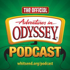 Download past episodes or subscribe to future episodes of The Official Adventures in Odyssey Podcast by Focus on the Family for free.