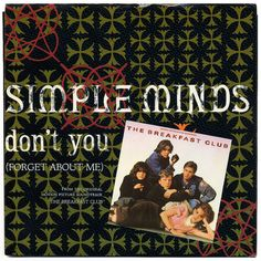 Don't You (Forget About Me) b/w A Brass Band In Africa. Simple Minds, A&M Records/USA (1985)