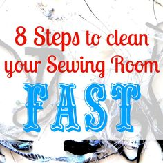How To Clean Your Sewing Room Fast    Sew Jereli