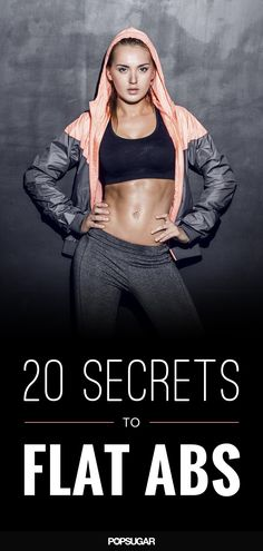 The ultimate guide to getting flat abs.