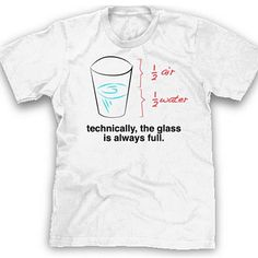 Big bang theory shirt funny technically the glass is always full tshirt