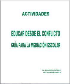 Mónica Diz Orienta: Educar desde el conflicto: guia para la mediación ...