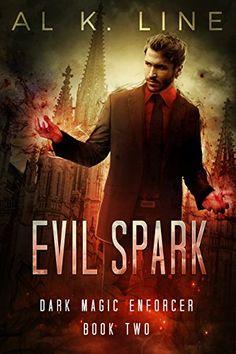 Evil Spark (Dark Magic Enforcer Book 2) by Al K. Line https://www.amazon.com/dp/B01EP57RRO/ref=cm_sw_r_pi_dp_wx1kxb9VD32XK